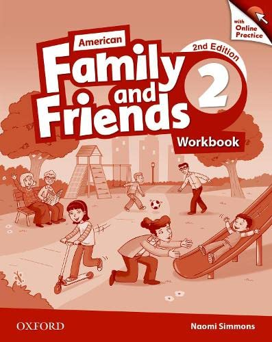 9780194816083: American Family and Friends: Level Two: Workbook with Online Practice: Supporting all teachers, developing every child