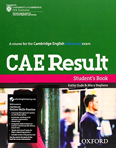 9780194817585: CAE Result: Certificate in Advanced English Result: Student's Book and Online Skills Practice Pack (Cambridge Advanced English (Cae) Result)