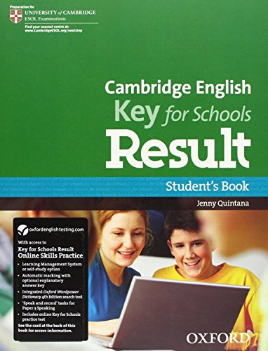 9780194817615: Cambridge English: Key for Schools Result: KET Result for Schools Student's Book & Online Skills Practice Pack
