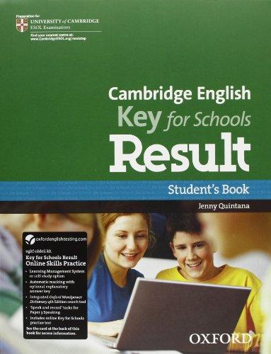 9780194817646: Cambridge English. Key for schools result. Student's book-Workbook. Per le Scuole superiori. Con Multi-ROM. Con espansione online