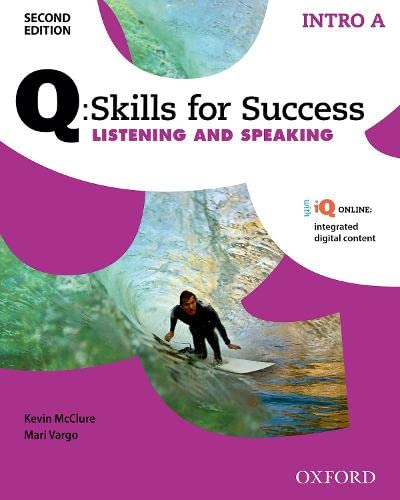 9780194818131: Q Skills for Success: Intro Level: Listening & Speaking Split Student Book a with IQ Online