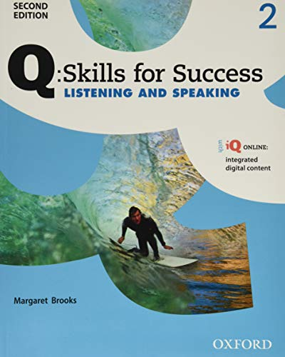 9780194818728: Q: Skills for Success Listening and Speaking, Level 2 (Q Skills for Success, Level 2)