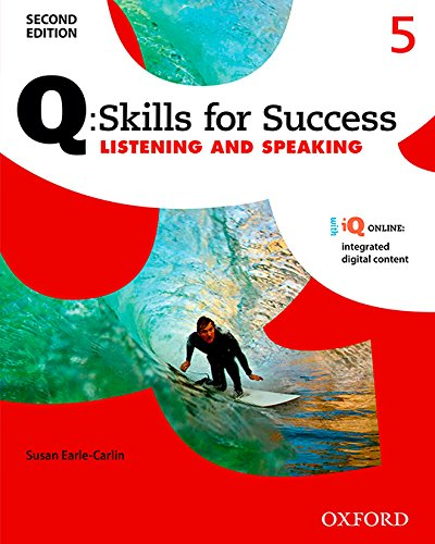 9780194819527: Q: Skills for Success Listening and Speaking 2E Level 5 Student Book