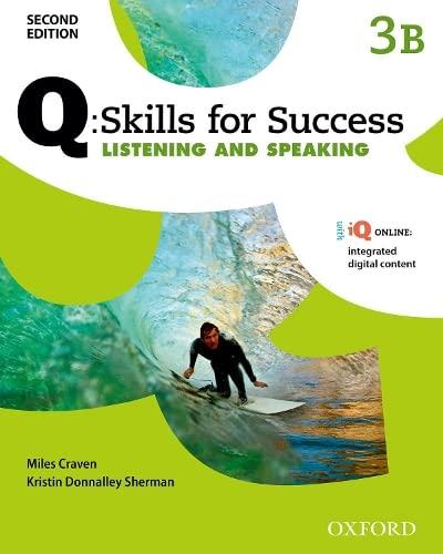 9780194820691: Q Skills for Success: Level 3: Listening & Speaking Split Student Book B with IQ Online