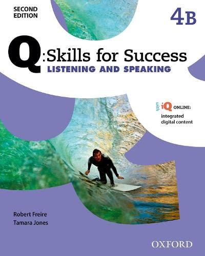 9780194820776: Q Skills for Success: Level 4: Listening & Speaking Split Student Book B with IQ Online