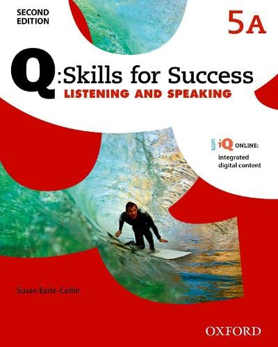 9780194820837: Q Skills for Success: Level 5: Listening & Speaking Split Student Book A with iQ Online