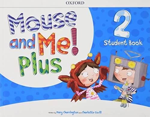 MOUSE & ME PLUS 2 STUDENTS BOOK PACK