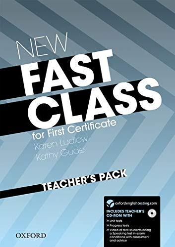 9780194829106: New Fast Class: Teacher's Pack (Teacher's Book with CD-ROM): Cambridge English: First (FCE) Exam Course with Supported Practice Online