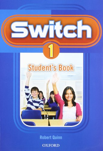 9780194848756: Switch 1: Student's Book