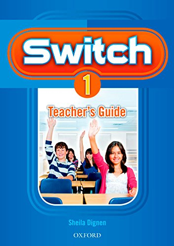 9780194848848: Switch 1: Teacher's Guide