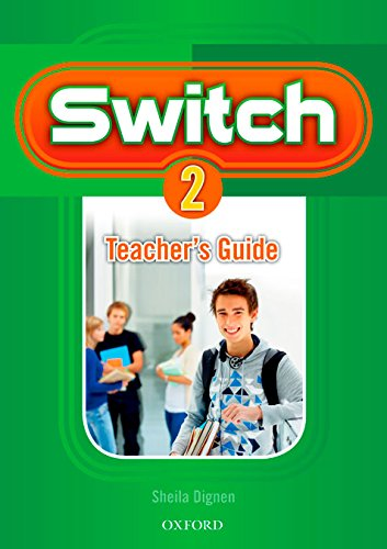 9780194848992: Switch 2: Teacher's Guide