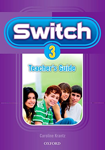 9780194849142: Switch 3: Teacher's Guide