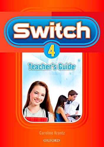 9780194849296: Switch 4: Teacher's Guide