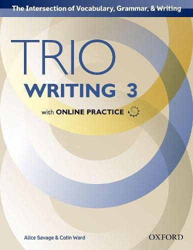9780194854214: Trio Writing Level 3 Student Book with Online Practice