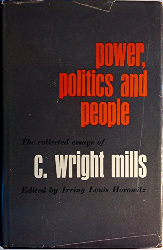 c wright mills power elite thesis The fall of democracy:the power elite thesis c wright mills believed the great problem of the modern age to be intellectual and moral degeneration, that is, 'the decline of politics as genuine and public.