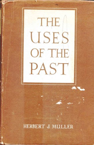 9780195000320: The Uses of the Past: Profiles of Former Societies