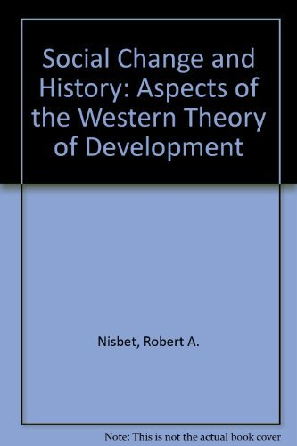 9780195000429: Social Change and History: Aspects of the Western Theory of Development