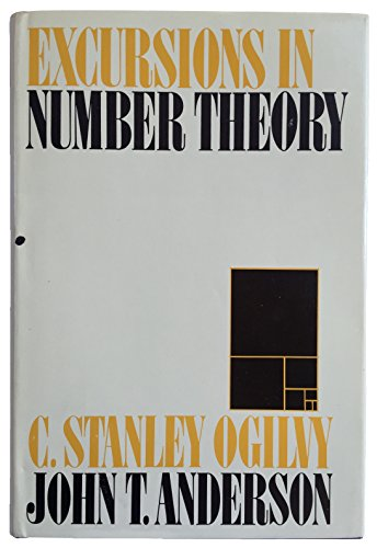9780195000450: Excursions in Number Theory [Hardcover] by Ogilvy, C. Stanley; Anderson, John T.