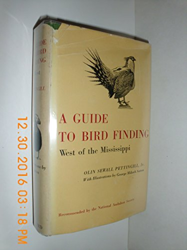 9780195000566: A Guide To Bird Finding West of the Mississippi