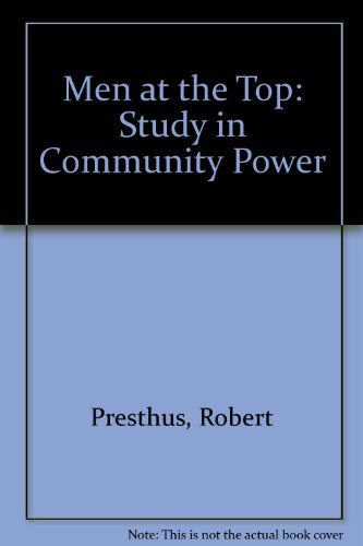 9780195000634: Men at the Top: Study in Community Power