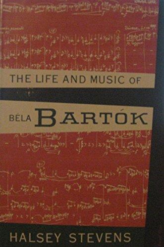 9780195001204: The Life and Music of BEla BartOk.