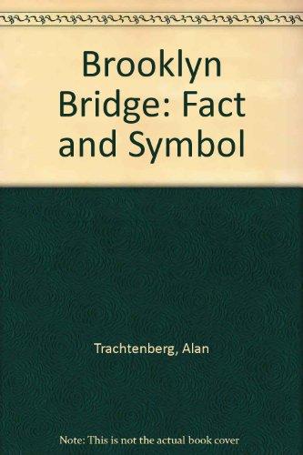 9780195001273: Brooklyn Bridge: Fact and Symbol