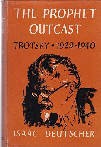 9780195001471: The Prophet Outcast: Trotsky, 1929-1940