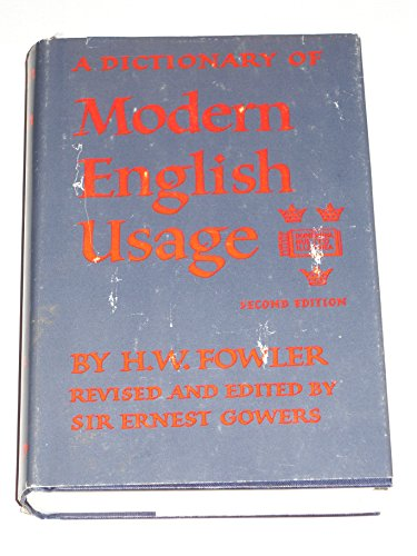A Dictionary of Modern English Usage (0195001532) by Not Available