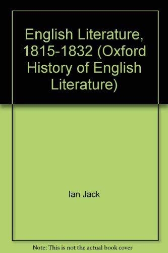 9780195001686: English Literature, 1815-1832 (Oxford History of English Literature)