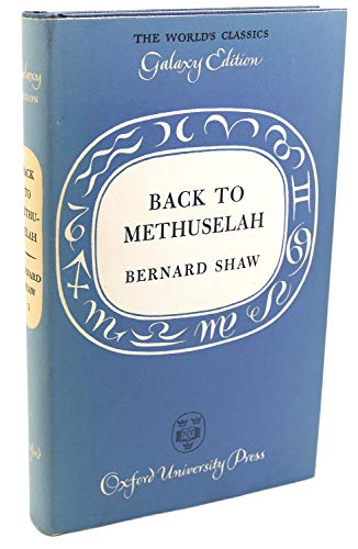 Back to Methuselah: Shaw, George Bernard