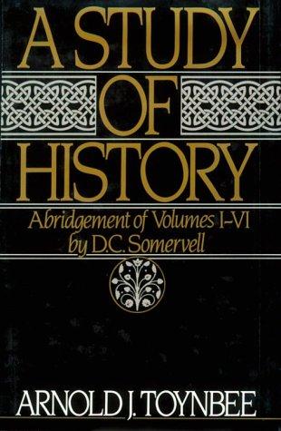 9780195001983: A Study of History: Abridgement of Volumes I-VI