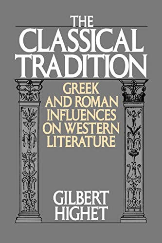9780195002065: The Classical Tradition: Greek and Roman Influences on Western Literature