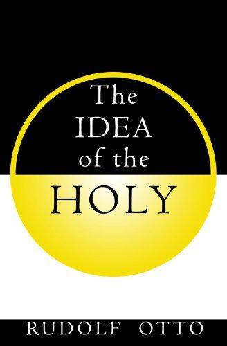 The Idea of the Holy: Rudolf Otto