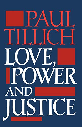 9780195002225: Love, Power, and Justice: Ontological Analyses and Ethical Applications (Galaxy Books)