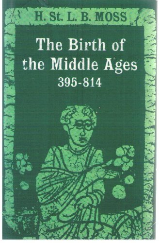9780195002607: Birth of the Middle Ages, 395-814