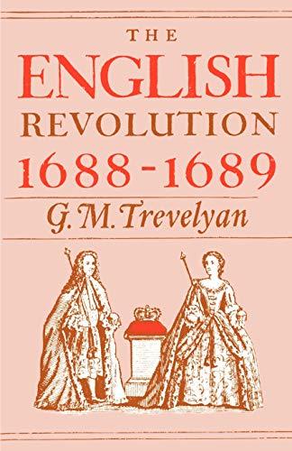 9780195002638: The English Revolution, 1688-1689