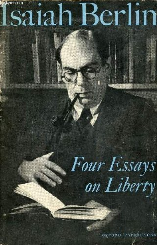 berlin isaiah four essays on liberty Buy four essays on liberty (oxford paperbacks) first edition by isaiah berlin (isbn: 9780192810342) from amazon's book store everyday low prices and free delivery on eligible orders.
