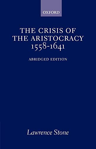9780195002744: The Crisis of the Aristocracy, 1558-1641 (Galaxy Books)