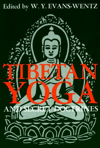 9780195002782: Tibetan Yoga and Secret Doctrines: Or Seven Books of Wisdom of the Great Path