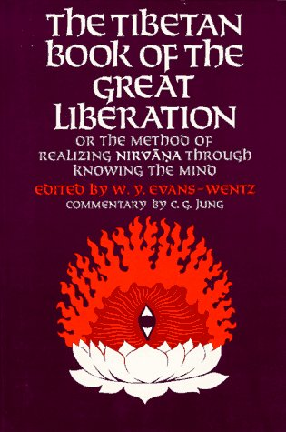 9780195002935: The Tibetan Book of the Great Liberation: Or the Method of Realizing Nirvana Through Knowing the Mind (Galaxy Books)