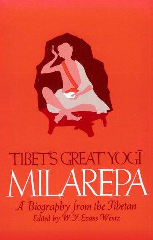 9780195003017: Tibet's Great Yogi Milarepa: A Biography from the Tibetan being the Jetsun-Kahbum or Biographical History of Jetsun-Milarepa, According to the Late Lama Kazi Dawa-Samdup's English Rendering