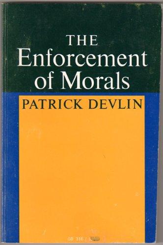 The Enforcement Of Morals.: Devlin, Patrick.