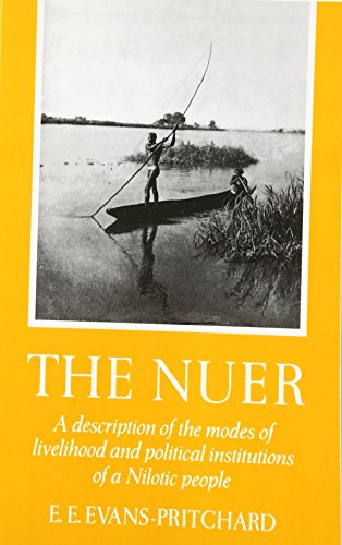 9780195003222: The Nuer: A Description of the Modes of Livelihood and Political Institutions of a Nilotic People
