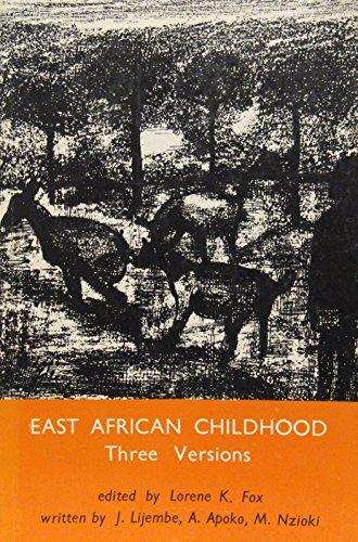East African Childhood: Three Versions.: Joseph A. Lijembe,