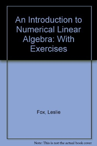 9780195003253: An Introduction to Numerical Linear Algebra: With Exercises (Monographs on Numerical Analysis)