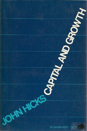 Capital and growth, (A Galaxy book, GB375): Hicks, John Richard