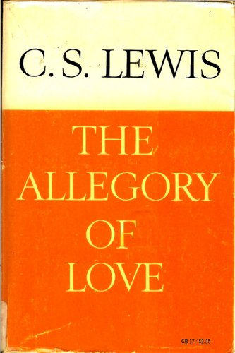 9780195003437: The Allegory of Love: A Study in Medieval Tradition