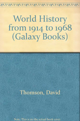 9780195003796: World History from 1914 to 1968 (Galaxy Books)