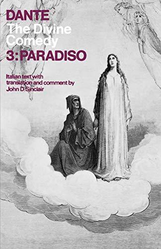 The Divine Comedy: Volume 3: Paradiso (Galaxy: Dante Alighieri