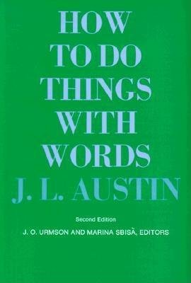 How To Do Things With Words (galaxy Books)